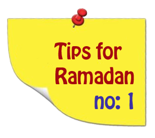 Tips for a greater fasting month